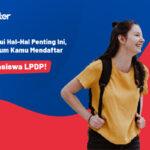 Penting! Ketahui Hal-Hal  Ini, Sebelum Kamu Mendaftar Beasiswa LPDP