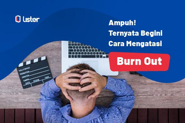 Tips atasi burn out