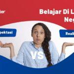 Kuliah di luar negeri: Ekspektasi vs Realita