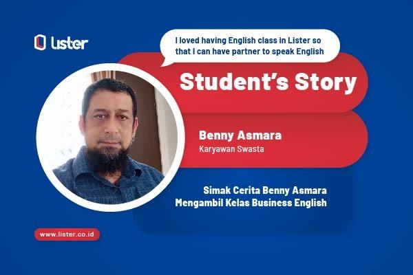 Student's Story: Alasan Harus Mengambil Kelas Business English di Lister