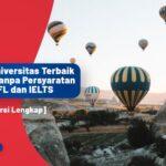 Universitas Terbaik Turki tanpa Persyaratan TOEFL/IELTS