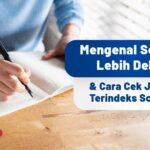 Mengenal Scopus Lebih Dekat & Cara Cek Jurnal Terindeks Scopus