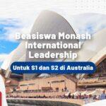 Beasiswa Monash International Leadership untuk S1 dan S2 di Australia