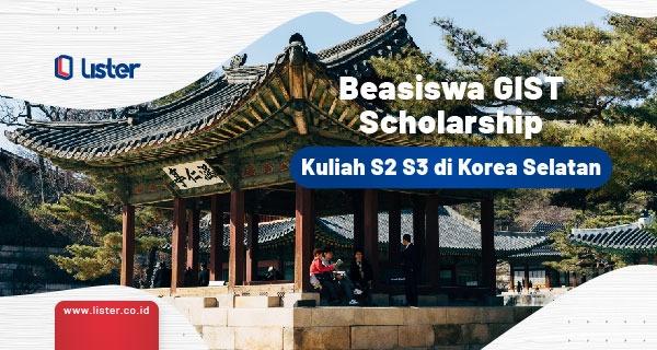 Beasiswa GIST Untuk kuliah S2 S3 di Korea Selatan