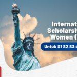 Beasiswa ISW (International Scholarship for Women) untuk S1 S2 S3 di Amerika