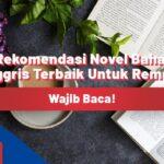 5 Rekomendasi Novel Bahasa Inggris Terbaik Untuk Remaja