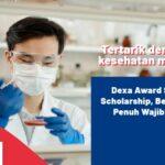 Tertarik dengan Isu Kesehatan Manusia? Dexa Award Science Scholarship, Beasiswa S2 Penuh Wajib Dicoba